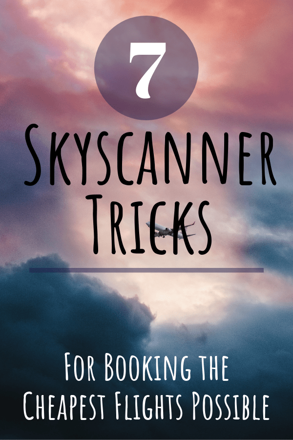 Skyscanner cheap flights. Seven of the best tricks for booking the cheapest flights possible.
