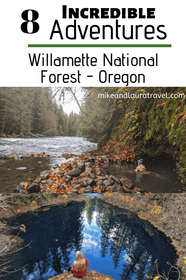 8 incredible adventures in Willamette National Forest, Oregon. Pin this image to save for later!