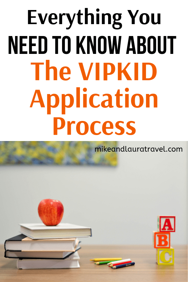 Everything you need to know about the VIPKID application process
