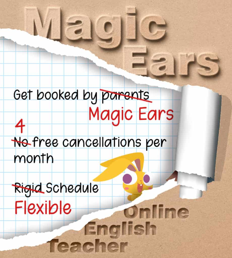 Join Magic Ears. A company with a flexible cancellation policy, bookings made by the company, and high pay.