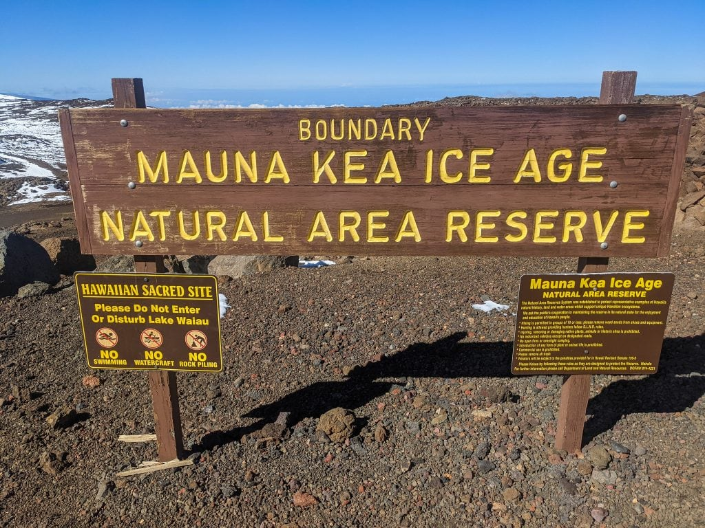 A Sign That Says Mauna Kea Ice Age Natural Area Reserve.