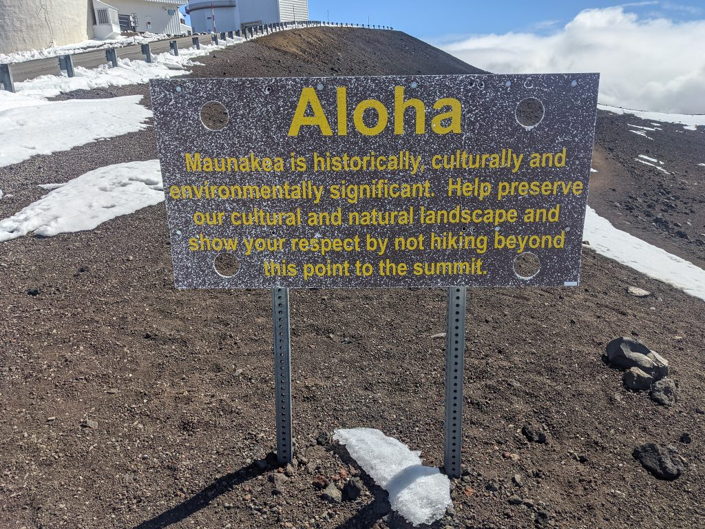 The Sign That Asks Hikers Not To Go To The Summit of Mauna Kea.